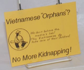 "Vietnamese ""orphans""? We don't believe the media's lies! The Vietnamese DO take care of their..."