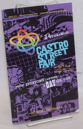 Castro Street Fair: 34th annual [program] Where everyone can have a gay ol' time, Oct. 7, 2007