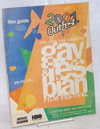 2001 Outfest: the 19th Los Angeles Gay & Lesbian Film Festival Film Guide July 12th-23rd