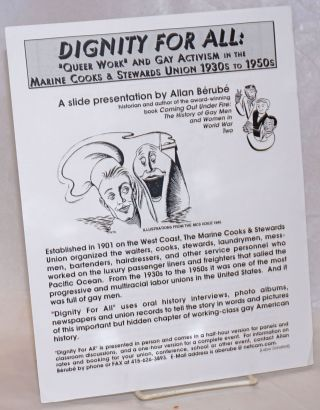 "Dignity for All ""Queer Work"" and Gay Activism in the Marine Cooks & Stewards Union 1930s to 1950s..."