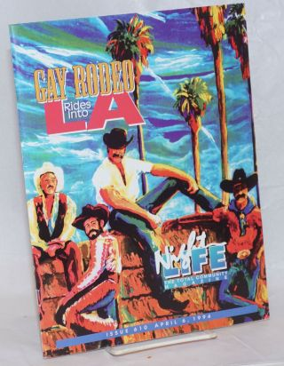 Night Life: the total community magazine; #610, April 6, 1994: Gay Rodeo Rides Into LA. Vic...