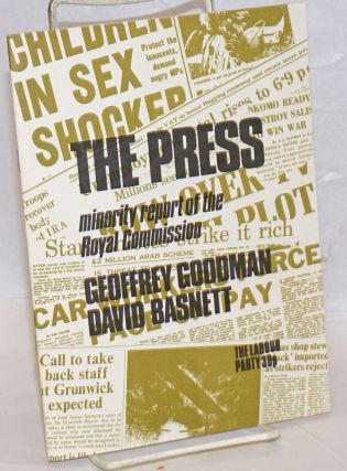 Royal Commission on the Press, Minority Report. Geoffrey Goodman, David Basnett