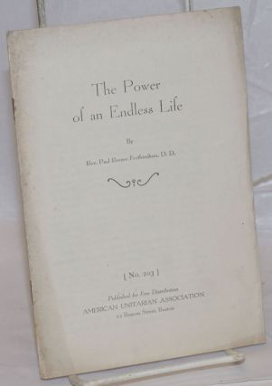 The power of an endless life. Paul Revere Frothingham