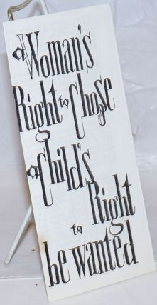 A woman's right to chose, a child's right to be wanted