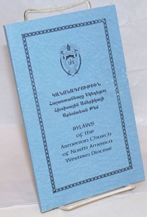 Bylaws of the Armenian Church of North America, Western Diocese
