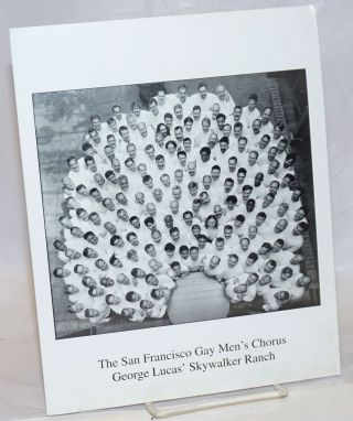 The San Francisco Gay Men's Chorus at George Lucas' Skywalker Ranch [photograph