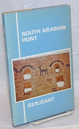 South Arabian Hunt. R. B. Serjeant
