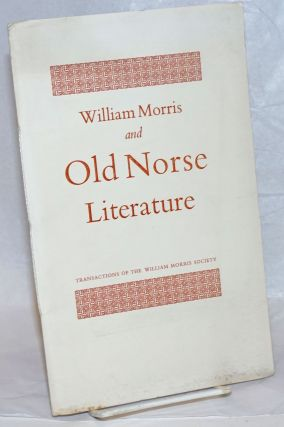 William Morris and Old Norse Literature. J. N. Swannell