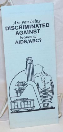 Are You Being Discriminated Against Because of AIDS/ARC? [brochure