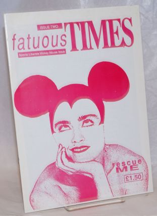 Fatuous times. No. 2: Special Liberate Mickey Mouse Issue