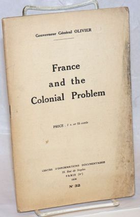 France and the Colonial Problem. Marcel Olivier