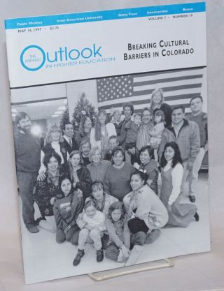 The Hispanic Outlook in Higher Education: vol. 7, #19, May 16, 1997; Breaking Cultural Barriers...