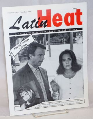 Latin Heat: a Latino entertainment industry publication; vol. 2, #3, May/June 1994; Special...