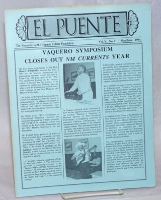 El Puente: the newsletter of the Hispanic Culture Foundation; vol. 5, #5, May/June 1994; Vaquero...