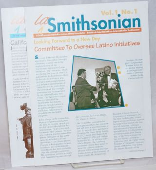 La Smithsonian: a Smithsonian Institution Latino Affairs newsletter; vol. 1, #1 & 2 [two issues]....