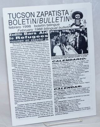 Tucson Zapatista Bulletin: February 1998: Zedillo Bars Aid to refugees. Tim Russo