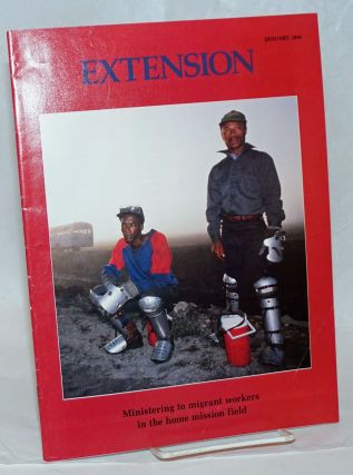 Extension: vol. 85, #7, january 1991; Ministering to migrant workers in the home mission field....