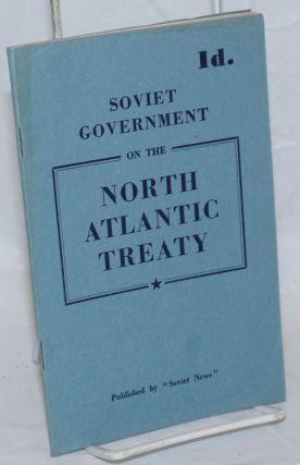 Memorandum of the Government of the U.S.S.R. on the North Atlantic Treaty