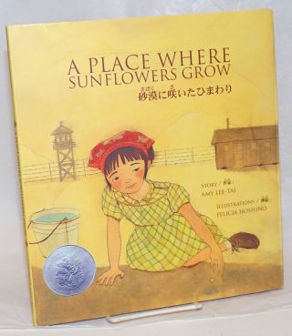 A Place Where Sunflowers Grow. Amy Lee-Tai, Felicia Hoshino