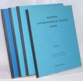 Kroeber Anthropologal Society Papers [Numbers 3, 4, 5 and 6
