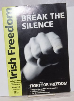 Irish freedom: Bulletin of the Irish Freedom Movement. No. 18 (Spring 1992