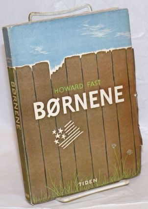 Bornene [Danish edition of The Children]. Howard Fast