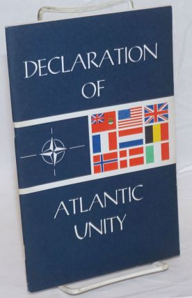 Declaration of Atlantic Unity. Walden Moore
