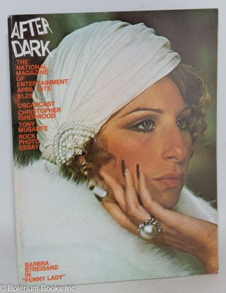 After Dark: the national magazine of entertainment vol. 7, #12, April 1975: Barbara Streisand in...