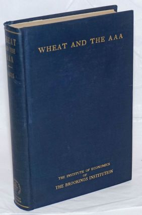 Wheat and the AAA. Joseph Stancliffe Davis