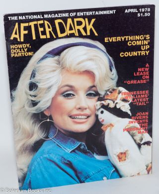 After Dark: magazine of entertainment; vol. 10, #12 April 1978; Howdy Dolly Parton! William Como,...