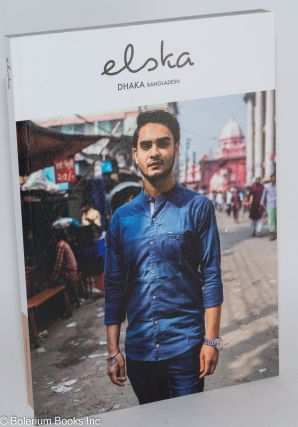 Elska magazine issue (23) Dhaka, Bangladesh. Liam Campbell, and photographer