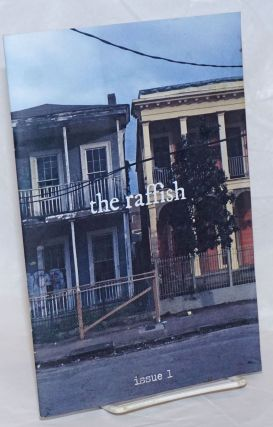 The Raffish, Issue 1. Spring? 2018. Caitlin Davis, co-founders. Brian Ruiz Justin McKee,...