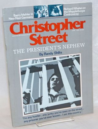 Christopher Street: vol. 3, #11, June 1979; Randy Shilts on The President's Nephew. Charles L....