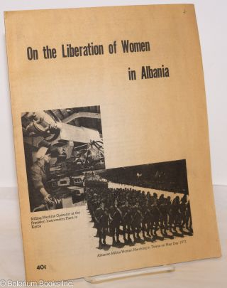 On the liberation of women in Albania. Enver Hoxha