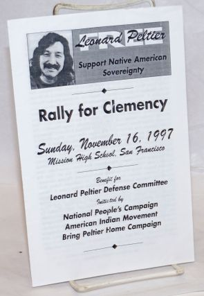 Free Leonard Peltier. Support Native American Sovereignty. Sunday, November 16, 1997. Mission...