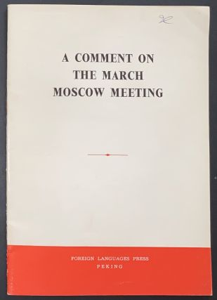 A Comment on the March Moscow meeting