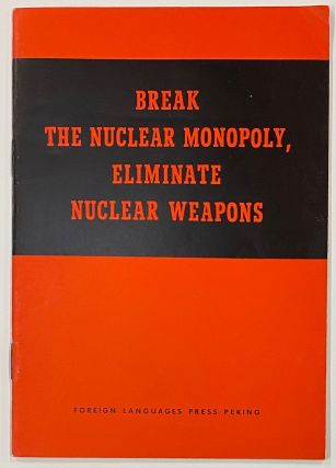 Break the nuclear monopoly, eliminate nuclear weapons