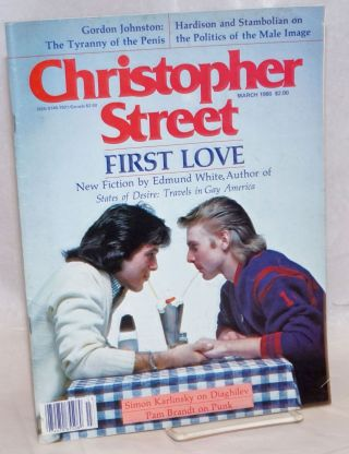 Christopher Street: vol. 4, #7, March 1980; First Love. Charels L. Ortleb, Edmund White...