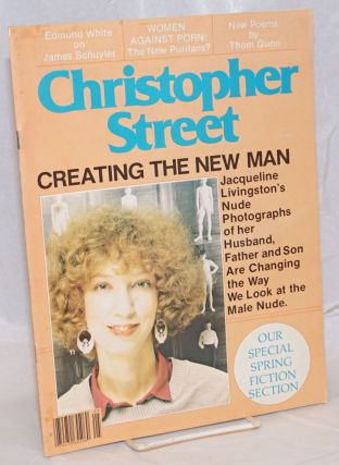 Christopher Street: vol. 4, #9, May 1980; Creating the New Man. Charles L. Ortleb, Jacqueline...
