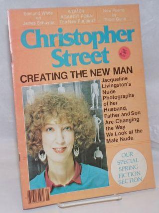 Christopher Street: vol. 4, #9, May 1980; Creating the New Man. Charels L. Ortleb, Jacqueline...