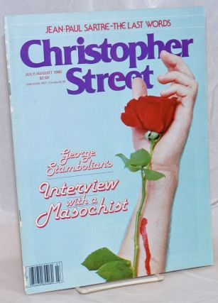Christopher Street: vol. 4, #11, July/August 1980: Interview with a Masochist. Charels L. Ortleb,...