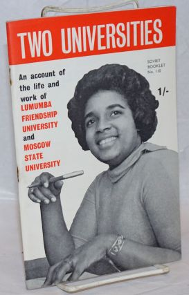 Two Universities: An account of the life and work of Lumumba Friendship University and Moscow...