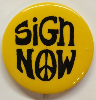 Sign Now [pinback button