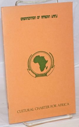 Cultural charter for Africa, Port Louis, 1976. Organization of African Unity