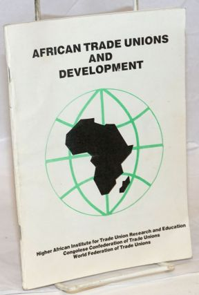 African Trade Unions and Development