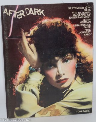 After Dark: the national magazine of entertainment vol. 7, #5, September 1974: Toni Basil,...