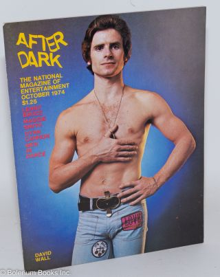 After Dark: the national magazine of entertainment vol. 7, #6, October 1974: David Wall, Lenny...
