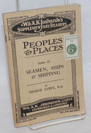 Seamen, ships & shipping. George Guest