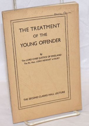 The treatment of the young offender, delivered ... in the Hall of Gray's Inn, London on 24th May,...