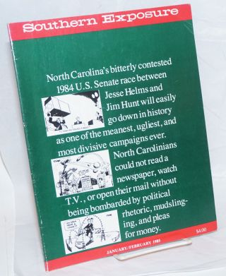 Southern exposure: vol. 13, #1; January / February 1985. Maxine Alexander, eds, Michael Yellin,...